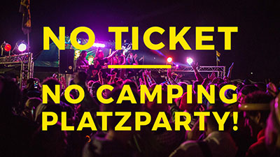 No Ticket – No Campingplatzparty!