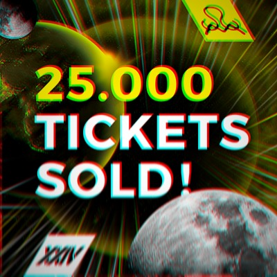 25000 Tickets SOLD und neue Artists